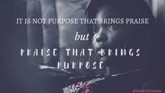 Purpose and Praise