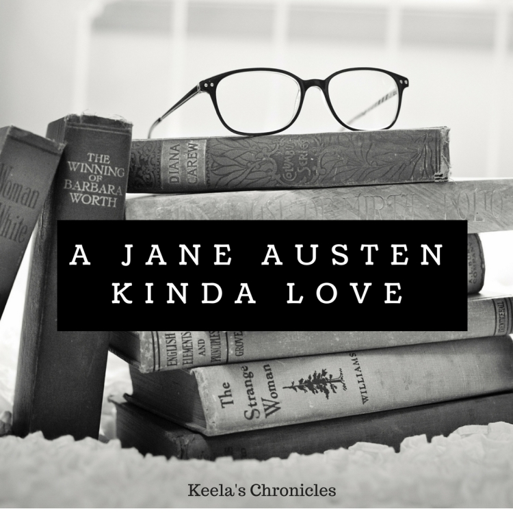 Jane Austen Kinda Love